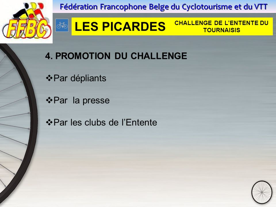 Fédération Francophone Belge du Cyclotourisme et du VTT 4.