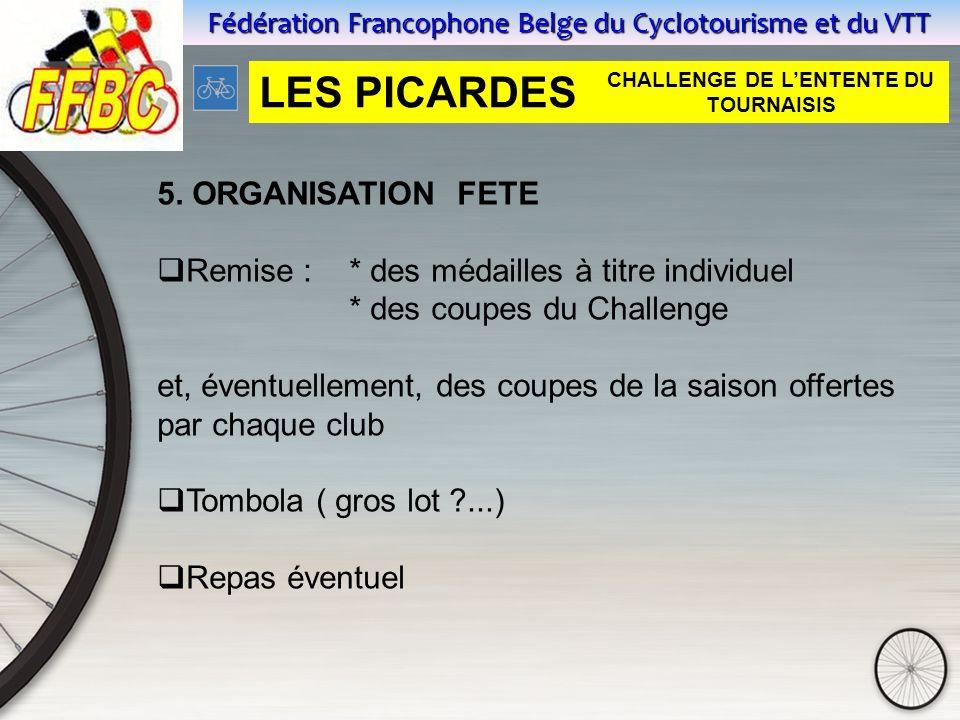 Fédération Francophone Belge du Cyclotourisme et du VTT 5.