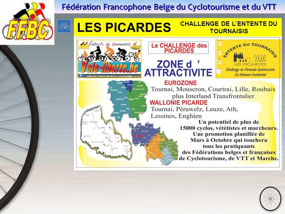 Fédération Francophone Belge du Cyclotourisme et du VTT LES PICARDES CHALLENGE DE L'ENTENTE DU TOURNAISIS