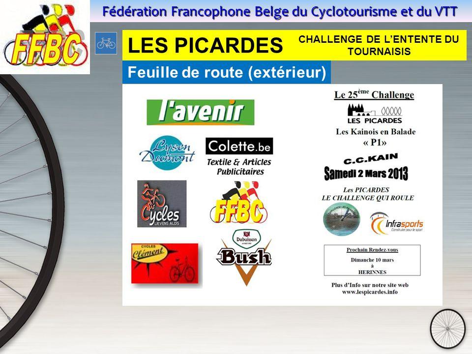 Fédération Francophone Belge du Cyclotourisme et du VTT Feuille de route (extérieur) LES PICARDES CHALLENGE DE L'ENTENTE DU TOURNAISIS