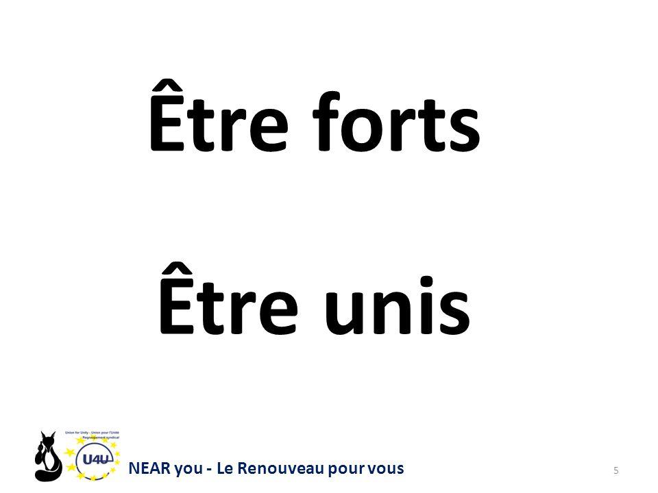 NEAR you - Le Renouveau pour vous 5 Être forts Être unis