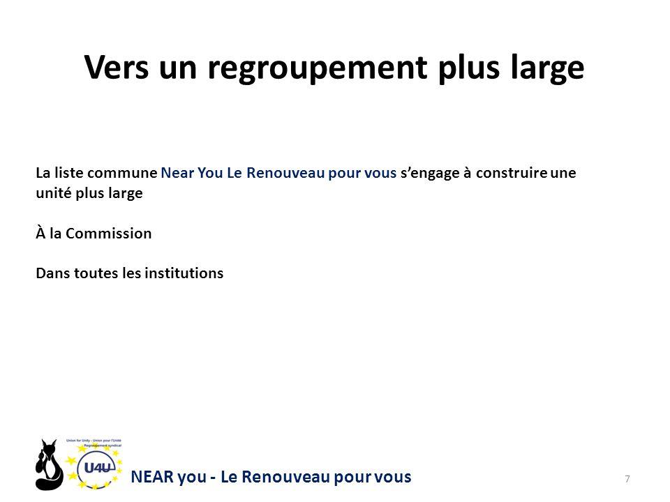 NEAR you - Le Renouveau pour vous 8 Pour mieux défendre le personnel