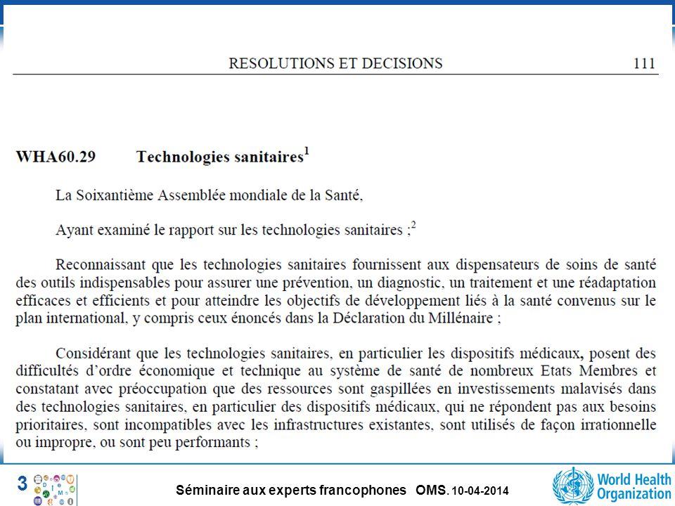 14 Séminaire aux experts francophones OMS. 10-04-2014
