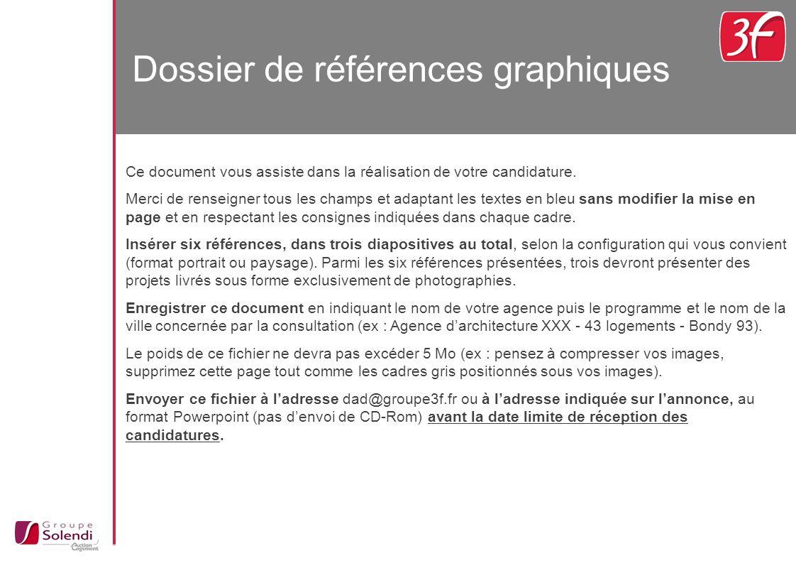 Dossier de références graphiques Ce document vous assiste dans la réalisation de votre candidature.