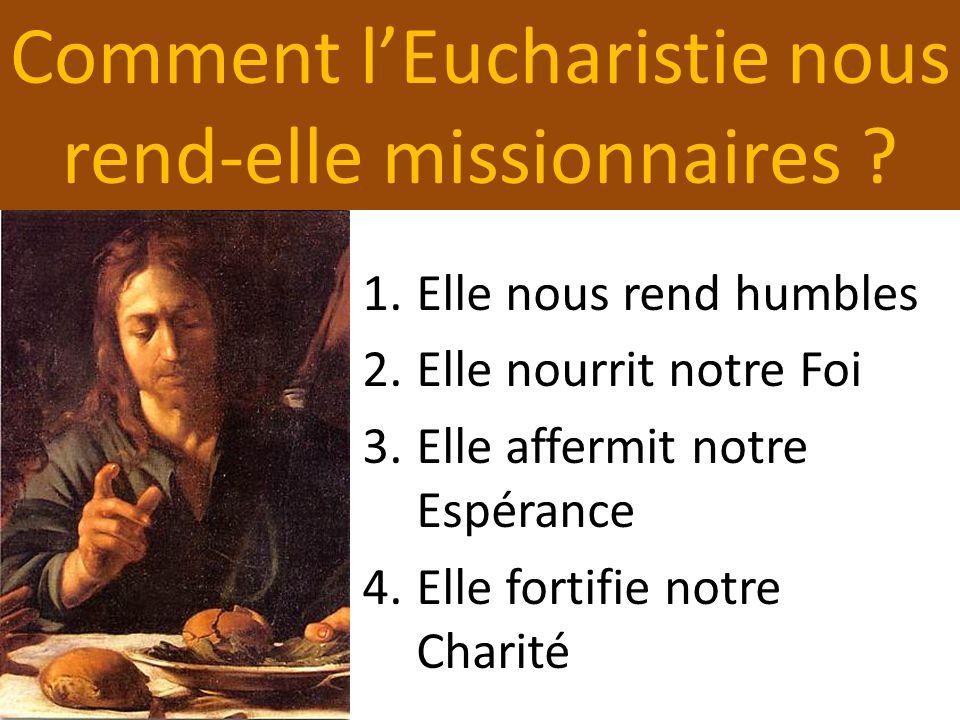 Comment l'Eucharistie nous rend-elle missionnaires .