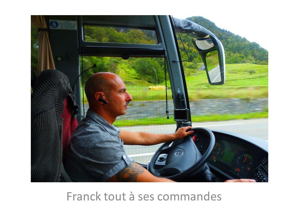 Franck tout à ses commandes