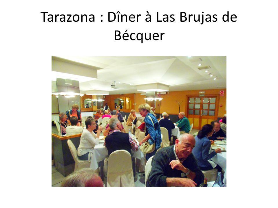 Tarazona : Dîner à Las Brujas de Bécquer