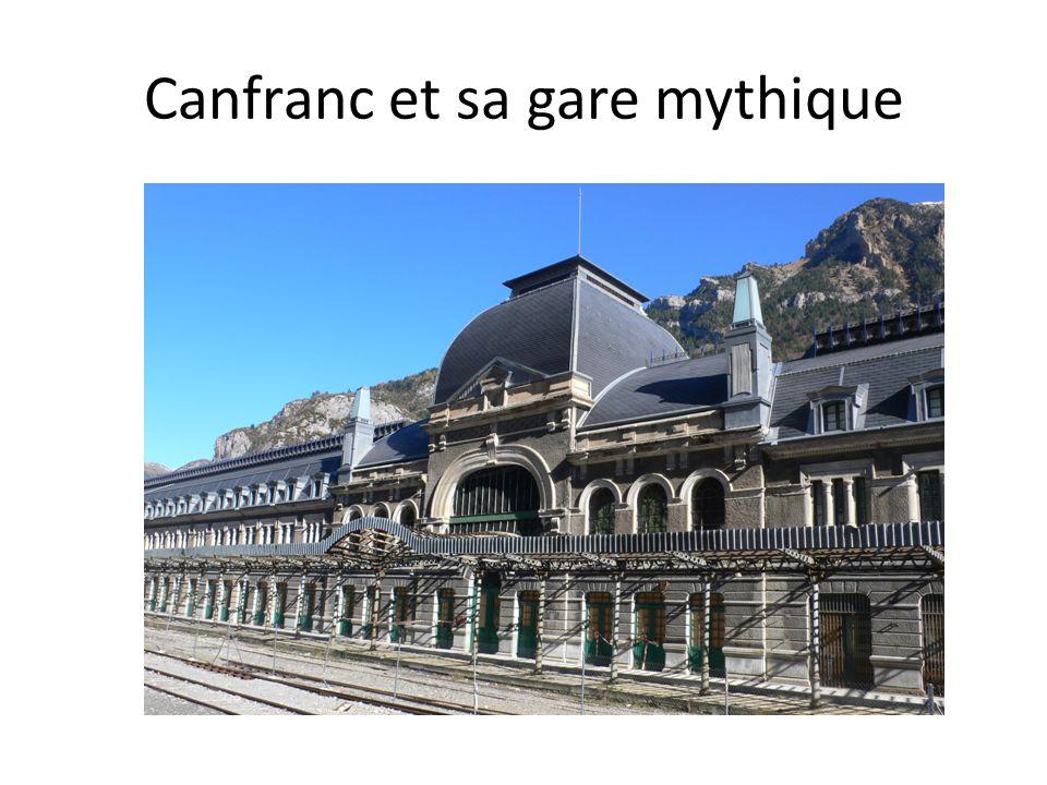Canfranc et sa gare mythique