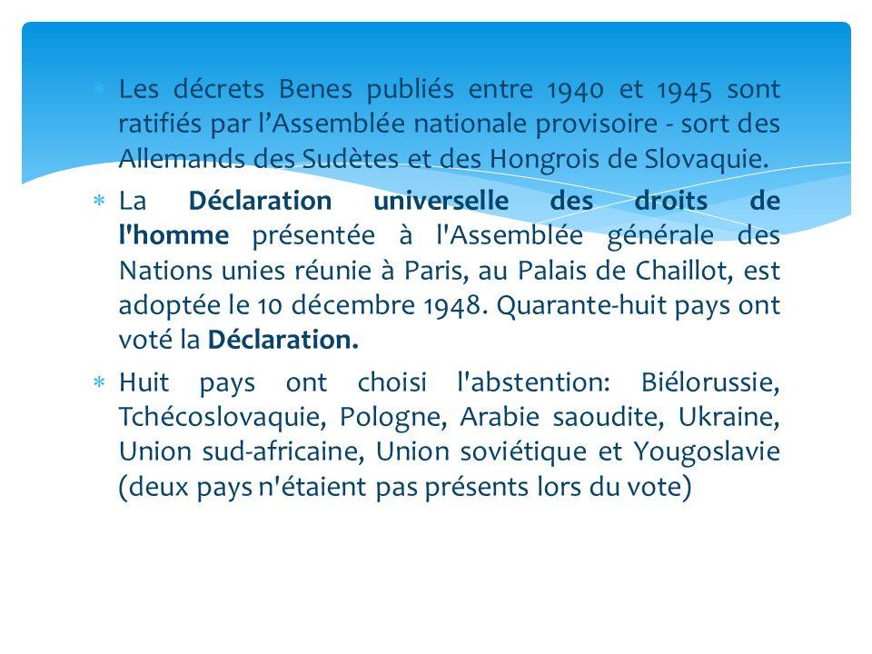  Les décrets Benes publiés entre 1940 et 1945 sont ratifiés par l'Assemblée nationale provisoire - sort des Allemands des Sudètes et des Hongrois de