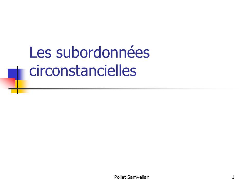 Pollet Samvelian1 Les subordonnées circonstancielles