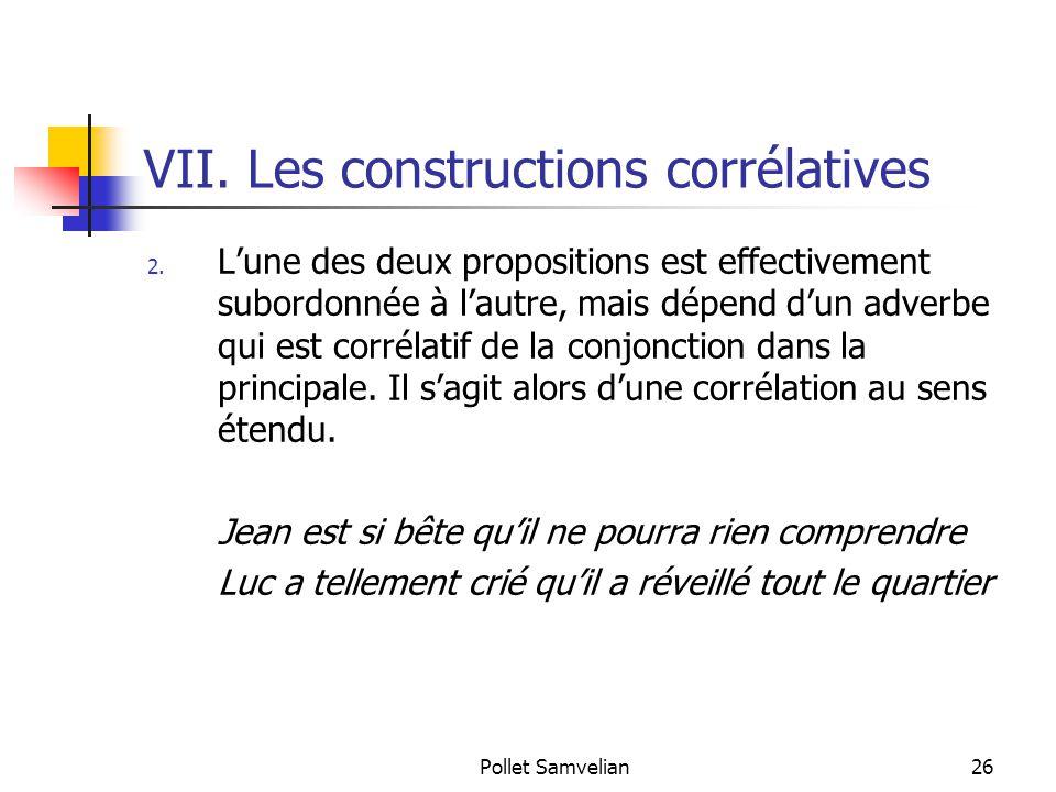 Pollet Samvelian26 VII.Les constructions corrélatives 2.
