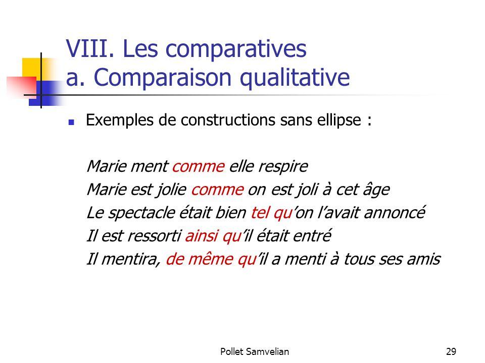 Pollet Samvelian29 VIII.Les comparatives a.