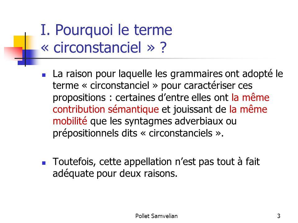 Pollet Samvelian3 I.Pourquoi le terme « circonstanciel » .