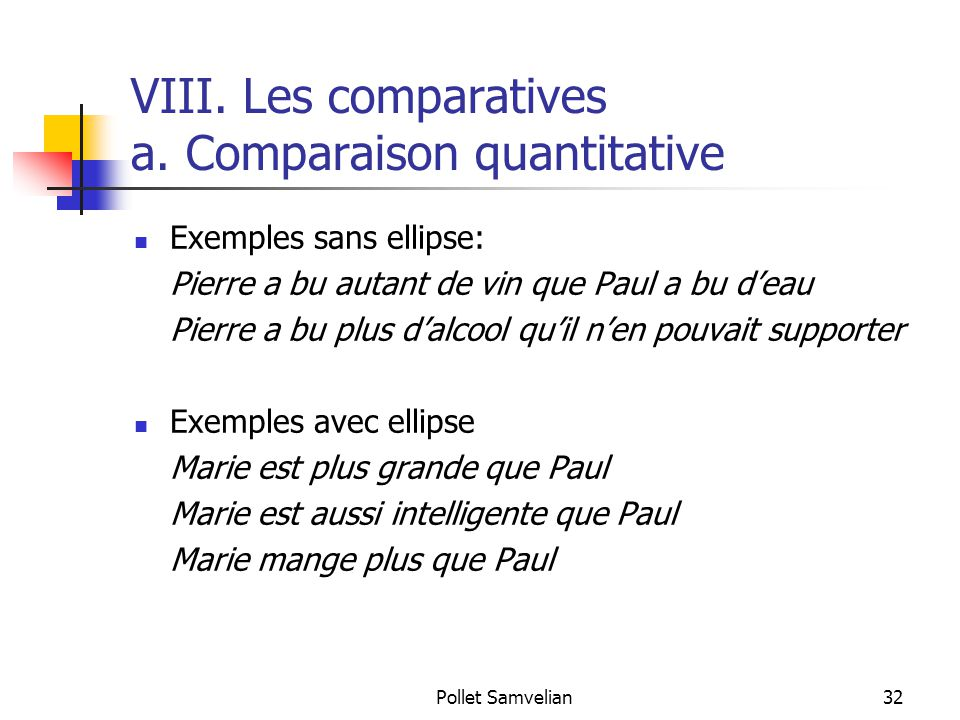 Pollet Samvelian32 VIII.Les comparatives a.