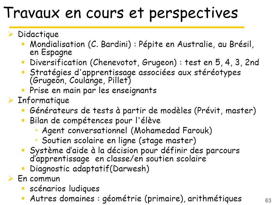 63 Travaux en cours et perspectives  Didactique  Mondialisation (C.