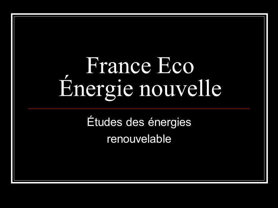 France Eco Énergie nouvelle Études des énergies renouvelable
