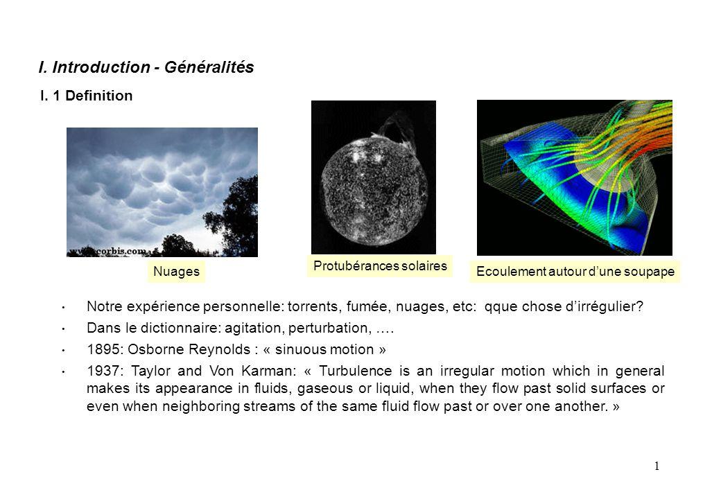 1 IV.2 Equations moyennes (i) On considère une turbulence stationnaire et un fluide incompressible.