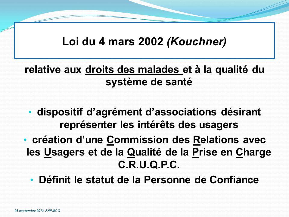 Loi du 4 mars 2002 (Kouchner) relative aux droits des malades et à la qualité du système de santé dispositif d'agrément d'associations désirant représ