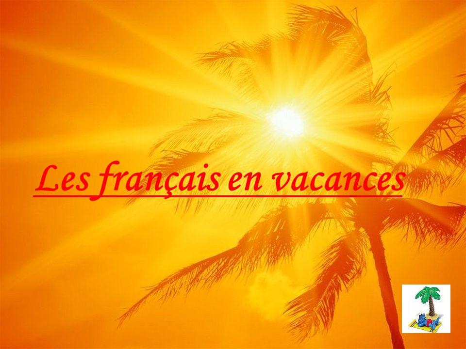 Les français en vacances