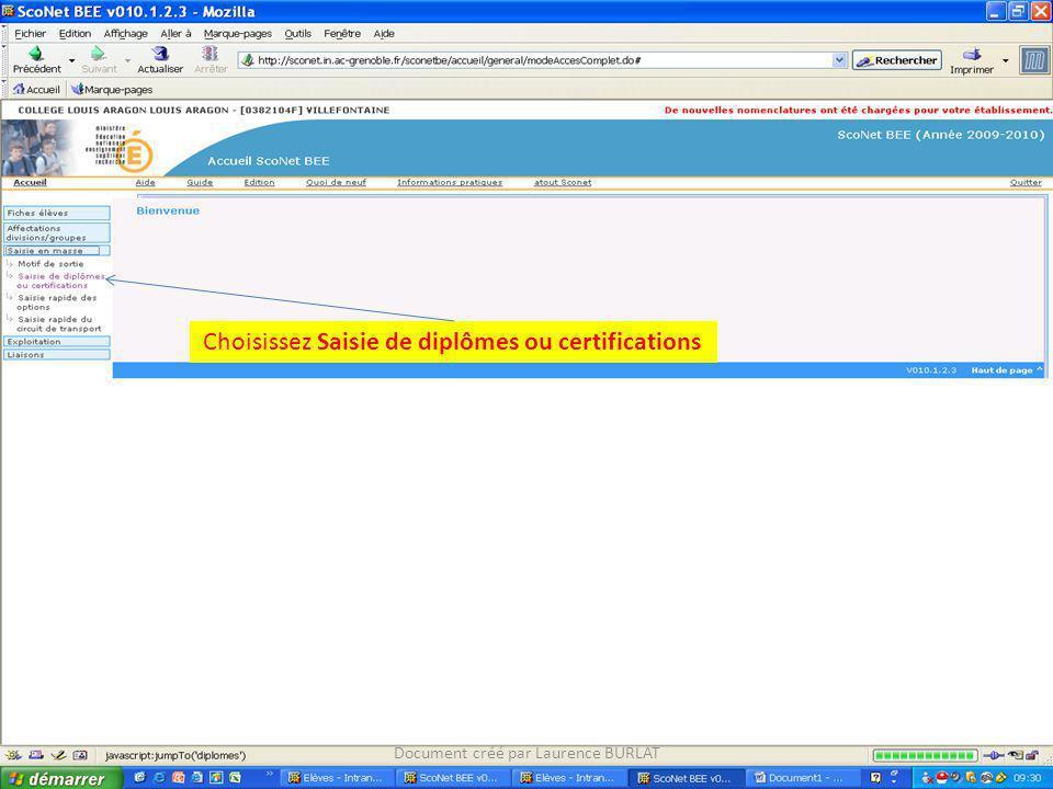 Document créé par Laurence BURLAT Choisissez Saisie de diplômes ou certifications