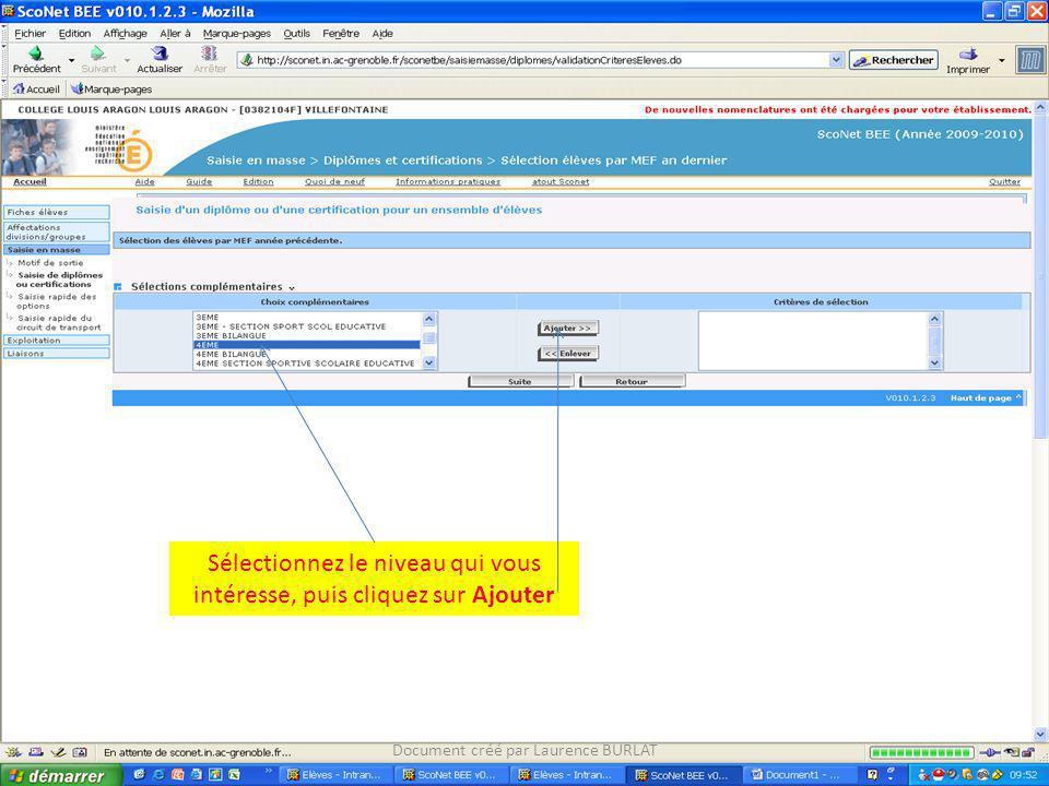 Document créé par Laurence BURLAT Sélectionnez le niveau qui vous intéresse, puis cliquez sur Ajouter