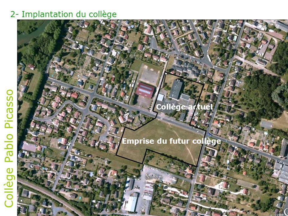 Collège Pablo Picasso 2- Implantation du collège Collège actuel Emprise du futur collège