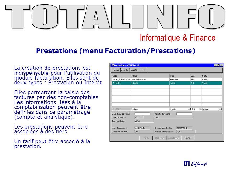 Informatique & Finance LTI Softinvest Saisie des factures (menu Facturation/Saisie des factures) Cette fonction permet de saisir, éditer et éventuellement de comptabiliser les factures.