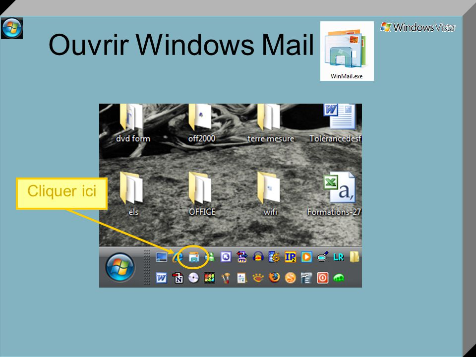 Ouvrir Windows Mail Cliquer ici