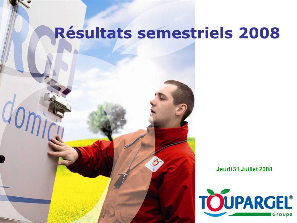 Résultats semestriels 2008 Jeudi 31 Juillet 2008