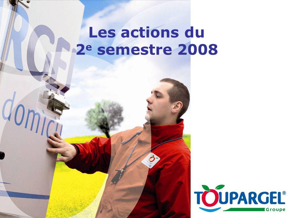 Les actions du 2 e semestre 2008