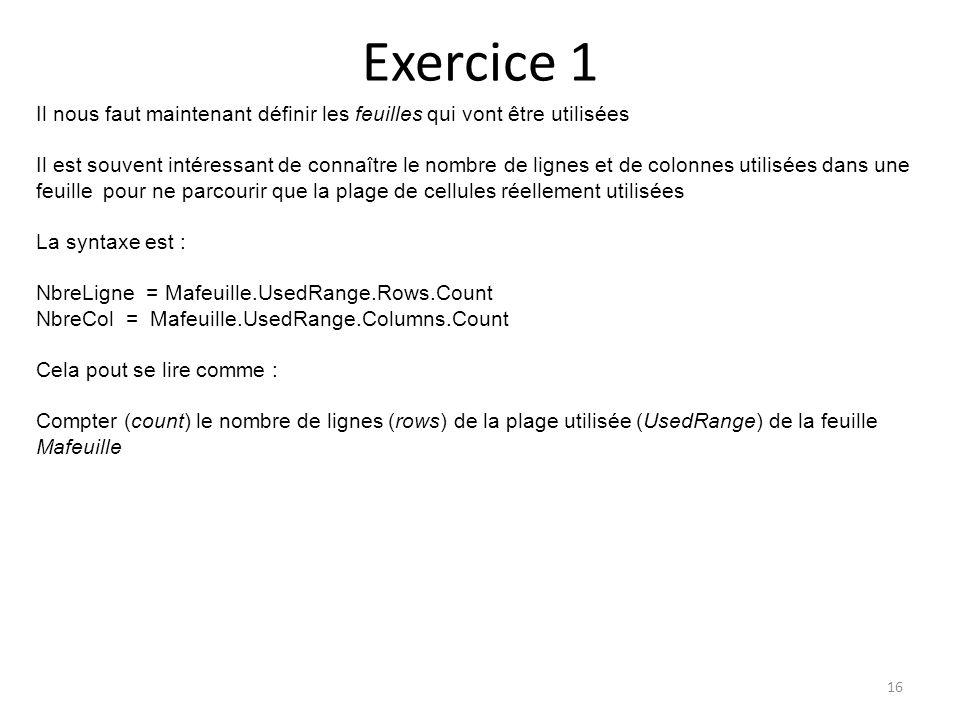 Exercice 1 16 Il nous faut maintenant définir les feuilles qui vont être utilisées Il est souvent intéressant de connaître le nombre de lignes et de c
