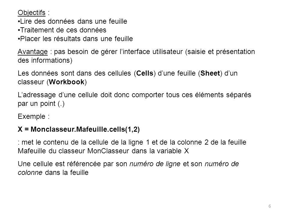 Exercice 1 17 Dans notre cas : Il nous faut maintenant calculer N (le nombre de valeurs) : c'est le nombre de lignes – 1 (la première contient du texte correspondant aux noms des variables) N = derniereLigne - 1