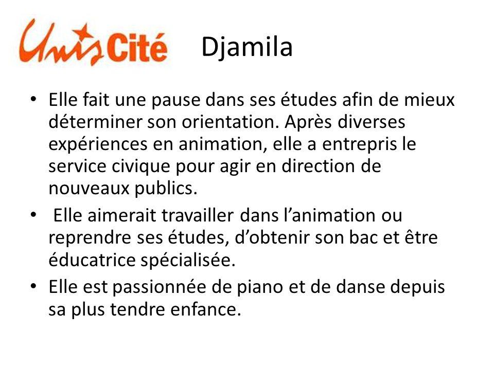Djamila Elle fait une pause dans ses études afin de mieux déterminer son orientation.