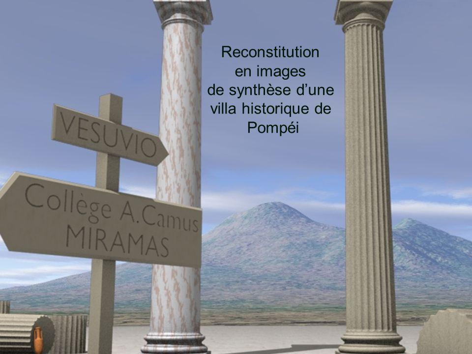 Reconstitution en images de synthèse d'une villa historique de Pompéi