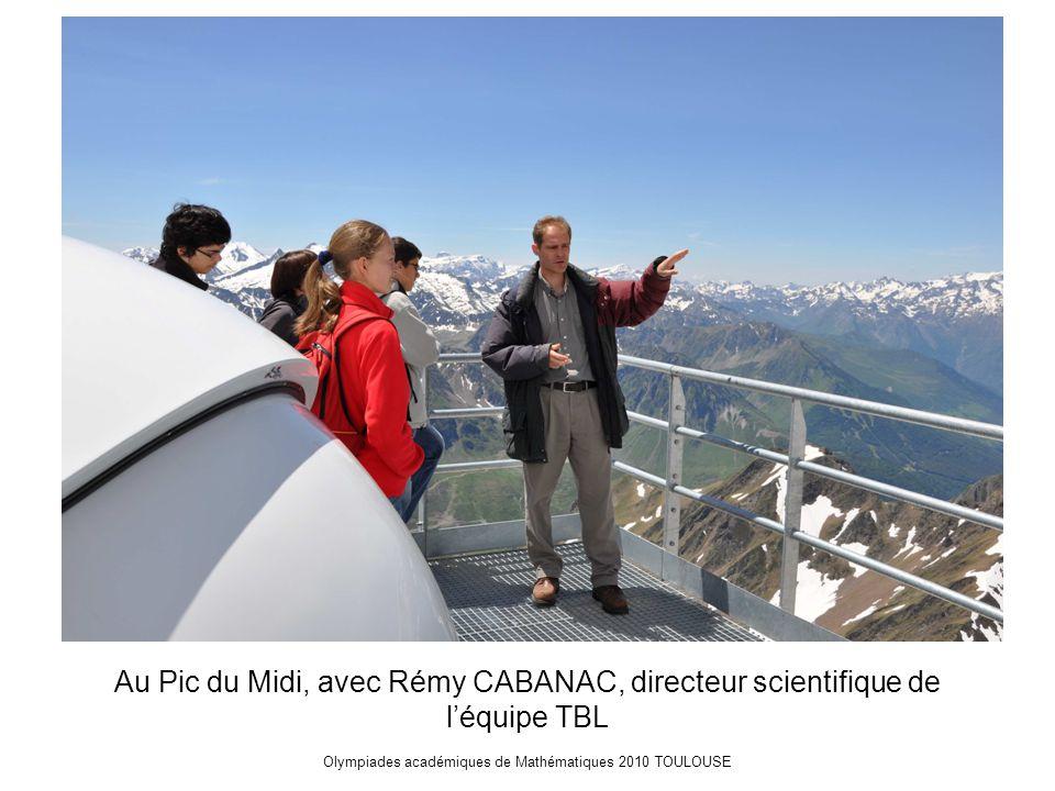 Olympiades académiques de Mathématiques 2010 TOULOUSE Au Pic du Midi, avec Rémy CABANAC, directeur scientifique de l'équipe TBL