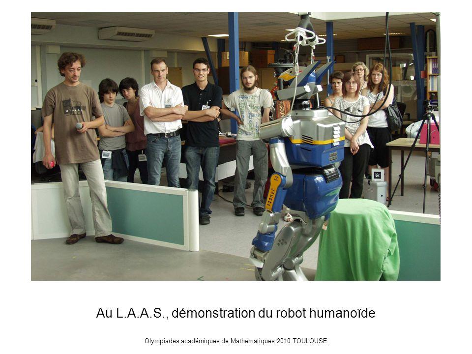 Olympiades académiques de Mathématiques 2010 TOULOUSE Au L.A.A.S., démonstration du robot humanoïde