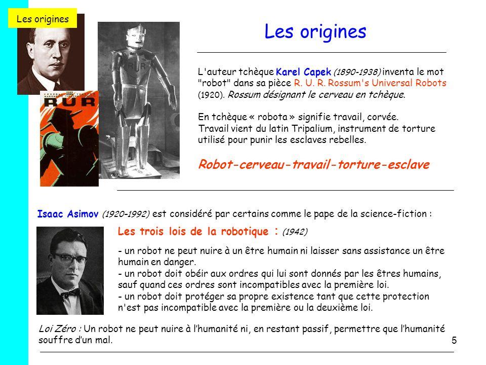 5 L'auteur tchèque Karel Capek (1890-1938) inventa le mot