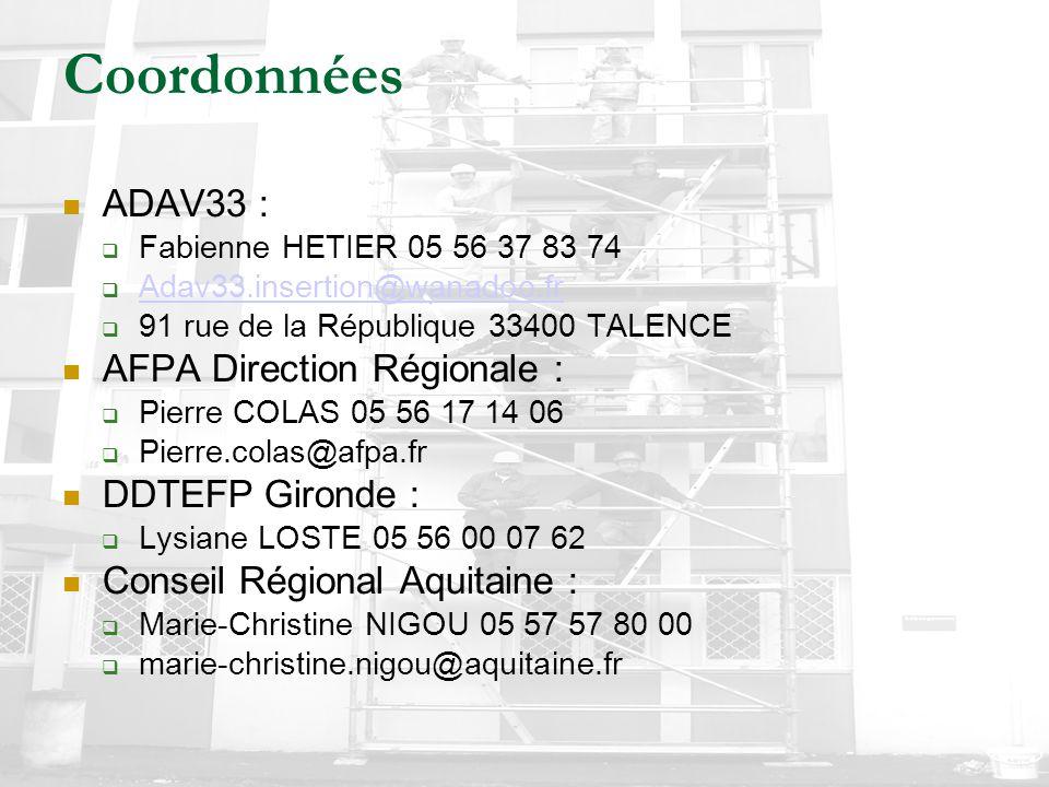 Coordonnées ADAV33 :  Fabienne HETIER 05 56 37 83 74  Adav33.insertion@wanadoo.fr Adav33.insertion@wanadoo.fr  91 rue de la République 33400 TALENC