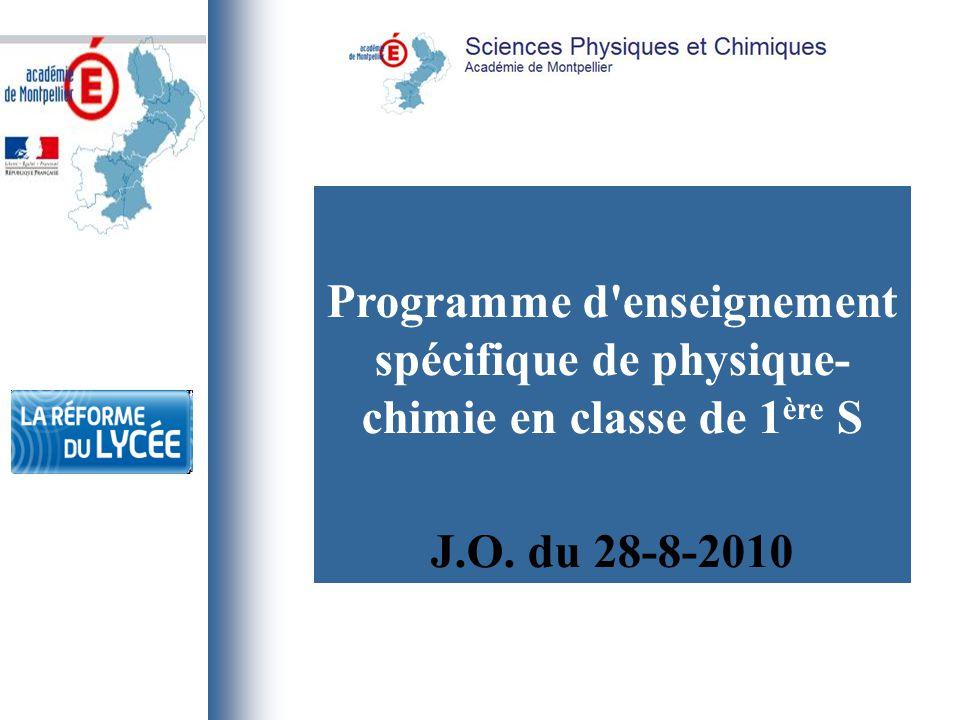 Programme d'enseignement spécifique de physique- chimie en classe de 1 ère S J.O. du 28-8-2010