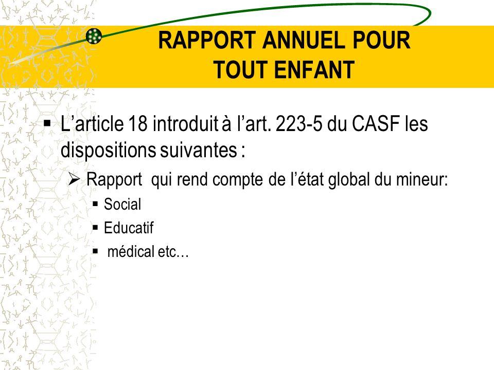 RAPPORT ANNUEL POUR TOUT ENFANT  L'article 18 introduit à l'art.
