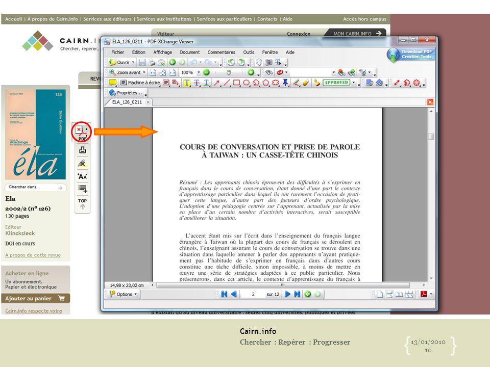 Cairn.info Chercher : Repérer : Progresser 13/01/2010 10 { }