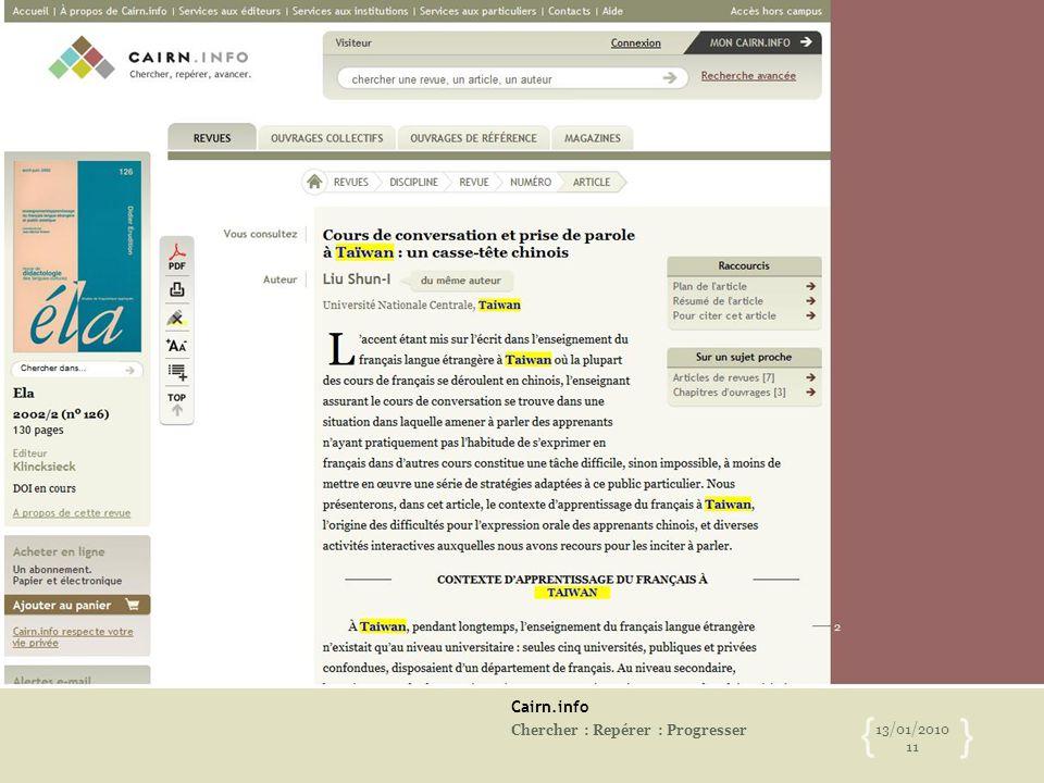 Cairn.info Chercher : Repérer : Progresser 13/01/2010 11 { }