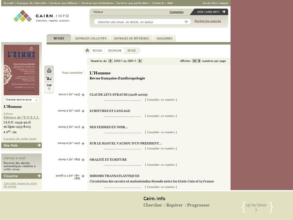 Cairn.info Chercher : Repérer : Progresser 13/01/2010 7 { }