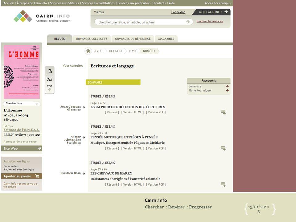 Cairn.info Chercher : Repérer : Progresser 13/01/2010 8 { }