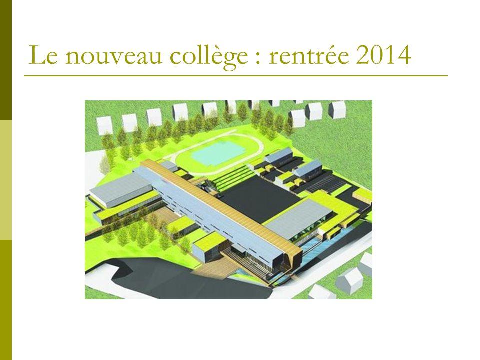 Le nouveau collège : rentrée 2014