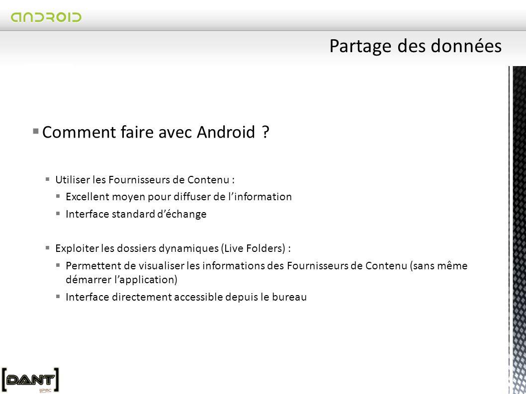  Comment faire avec Android .