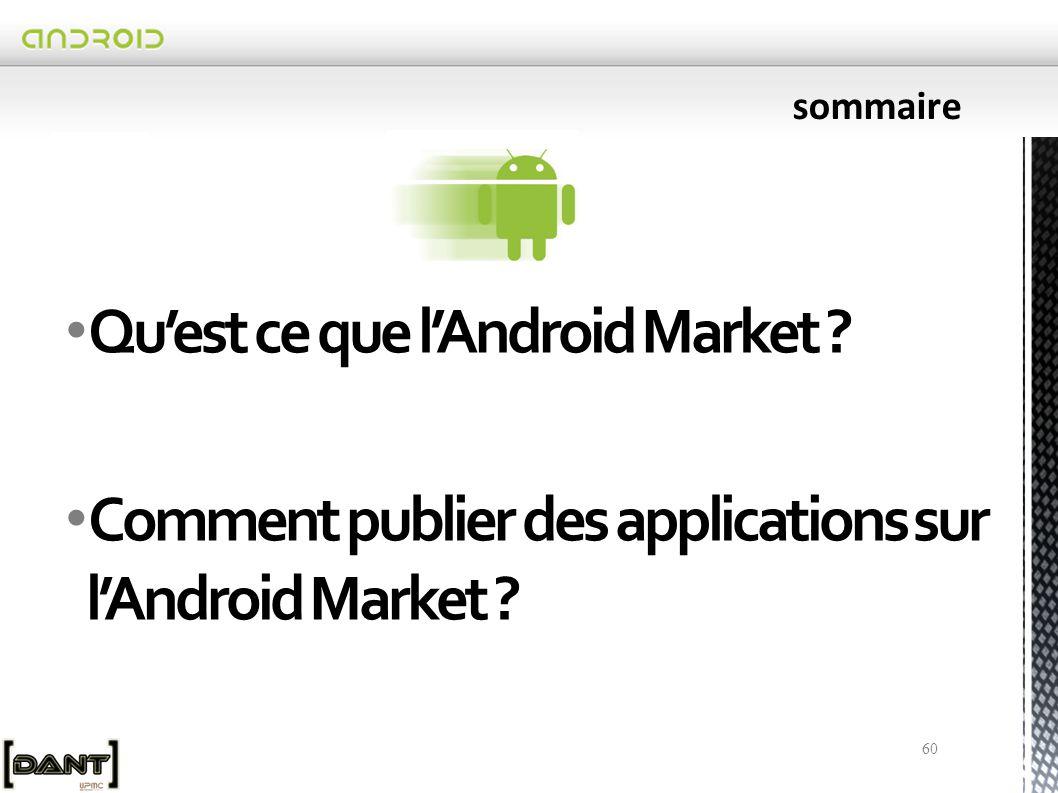 Qu'est ce que l'Android Market ? Comment publier des applications sur l'Android Market ? 60