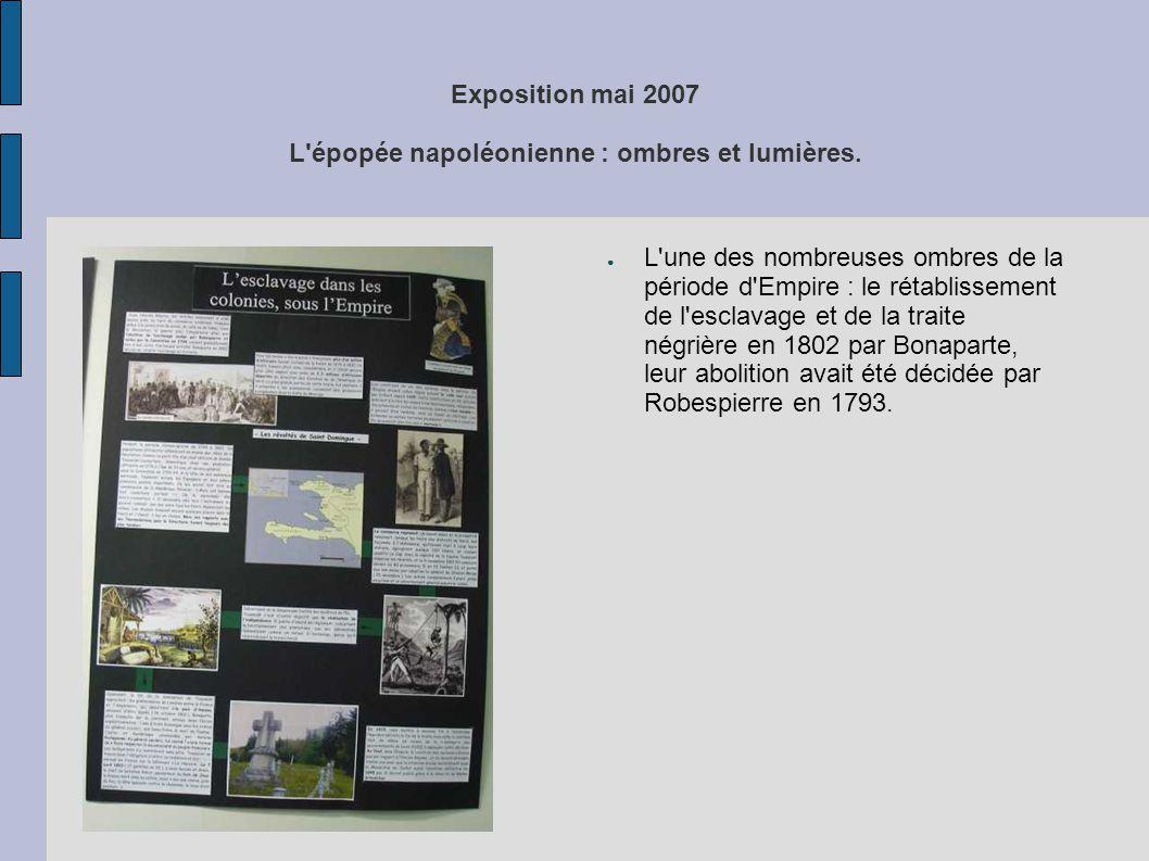 Exposition mai 2007 L'épopée napoléonienne : ombres et lumières. ● L'une des nombreuses ombres de la période d'Empire : le rétablissement de l'esclava