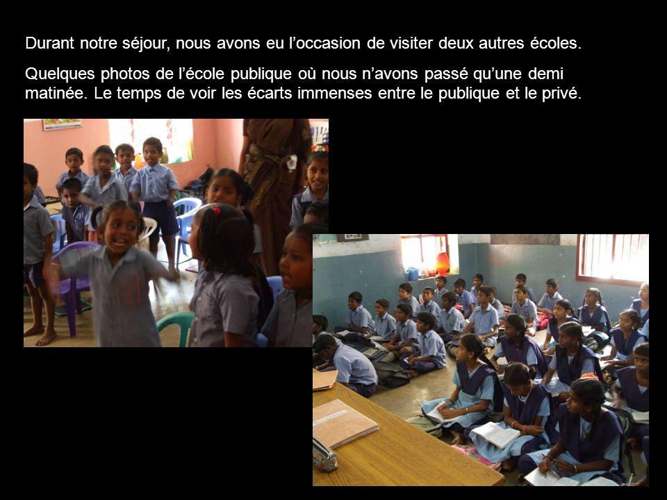 Durant notre séjour, nous avons eu l'occasion de visiter deux autres écoles.