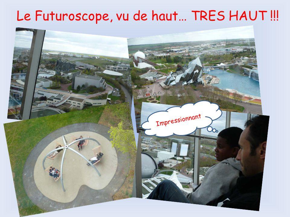 Le Futuroscope, vu de haut… TRES HAUT !!! Impressionnant